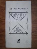 Anticariat: Stefan Agopian - Manualul intamplarilor