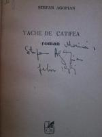 Stefan Agopian - Tache de catifea (cu autograful autorului)