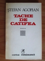 Anticariat: Stefan Agopian - Tache de catifea