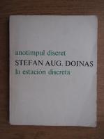 Stefan Augustin Doinas - Anotimpul discret (editie bilingva)