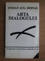 Stefan Augustin Doinas - Arta dialogului