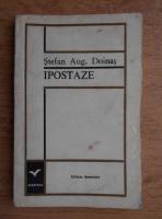 Stefan Augustin Doinas - Ipostaze