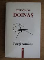 Stefan Augustin Doinas - Poeti romani