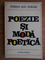 Anticariat: Stefan Augustin Doinas - Poezie si moda poetica