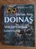 Stefan Augustin Doinas - Voluptatea limitelor. Poeme