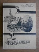 Stefan Balan - Istoria stiintei si tehnicii in Romania. Date cronologice