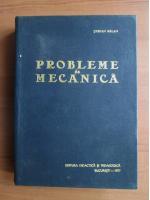 Stefan Balan - Probleme de mecanica