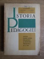 Stefan Barsanescu - Istoria pedagogiei. Manual pentru licee pedagogice si institutele pedagogice de 2 ani