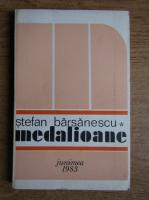 Stefan Barsanescu - Medalioane