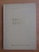 Anticariat: Stefan Birsanescu - Educatia estetica