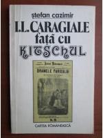 Anticariat: Stefan Cazimir - I. L. Caragiale fata cu kitschul