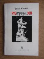 Anticariat: Stefan Cazimir - Pygmanolion