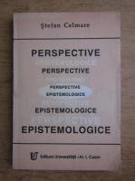 Anticariat: Stefan Celmare - Perspective epistemologice