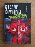 Anticariat: Stefan Dimitriu - Turnul nebunilor