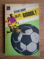 Stefan Dobay - Sut... gol