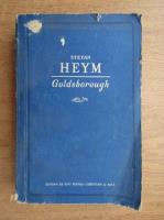 Anticariat: Stefan Heym - Goldsborough
