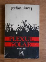 Anticariat: Stefan Iures - Plexul solar