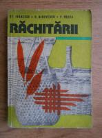Anticariat: Stefan Ivanescu - Rachitarii. Cultura. Valorificarea rachitei