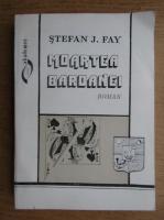 Anticariat: Stefan J. Fay - Moartea baroanei