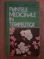 Stefan Mocanu - Plantele medicinale in terapeutica