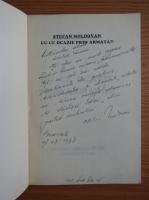 Anticariat: Stefan Moldovan - Cu ce ocazie prin armata?! (cu autograful autorului)