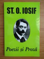 Stefan Octavian Iosif - Poezii si proza
