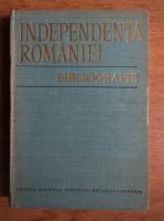 Stefan Pascu, Jean Livescu - Independenta Romaniei, bibliografie