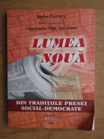 Anticariat: Stefan Pietraru - Lumea noua din traditiile presei social-democrate