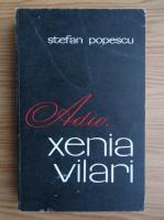 Anticariat: Stefan Popescu - Adio, Xenia Vilari