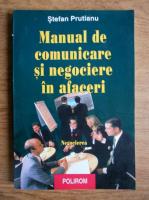 Stefan Prutianu - Manual de comunicare si negociere in afaceri (volumul 2)