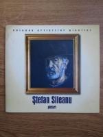 Anticariat: Stefan Sileanu, picturi (catalog de expozitie)