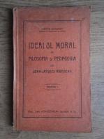 Anticariat: Stefan Soimescu - Idealul moral in filosofia si pedagogia lui Jean-Jacques Rousseau (1929)