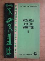 Anticariat: Stefan Zarea, Valeriu Panaitescu - Mecanica pentru muncitori (volumul 2)