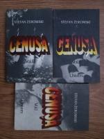 Stefan Zeromski - Cenusa (3 volume)