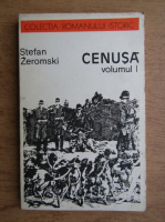 Stefan Zeromski - Cenusa (volumul 1)