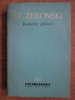 Anticariat: Stefan Zeromski - Ecourile padurii