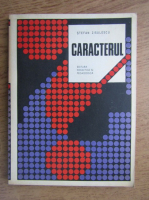 Anticariat: Stefan Zisulescu - Caracterul