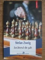 Anticariat: Stefan Zweig - Jucatorul de sah