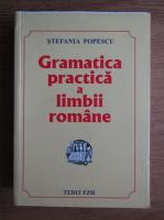 Stefania Popescu - Gramatica practica a limbii romane (editia 2017)