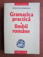 Stefania Popescu - Gramatica practica a limbii romane