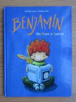 Anticariat: Stefanie Lazai - Benjamin. My mum is speciale