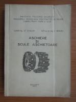 Stefanuta Enache - Aschiere si scule aschietoare
