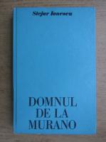 Stejar Ionescu - Domnul de la Murano