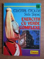 Stela Slapac - Exercitii cu verbe complexe