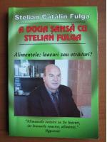 Anticariat: Stelian Catalin Fulga - A doua sansa cu Stelian Fulga