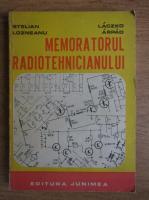 Stelian Lozeanu - Memoratorul radiotehnicianului