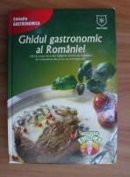 Stelian Nistor - Ghidul gastronomic al Romaniei
