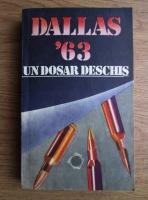 Stelian Turlea - Dallas 63. Un dosar deschis