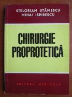 Stelorian Stanescu - Chirurgie proprotetica