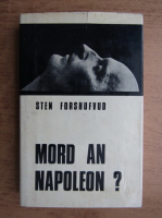 Anticariat: Sten Forshufvud - Mord an Napoleon?